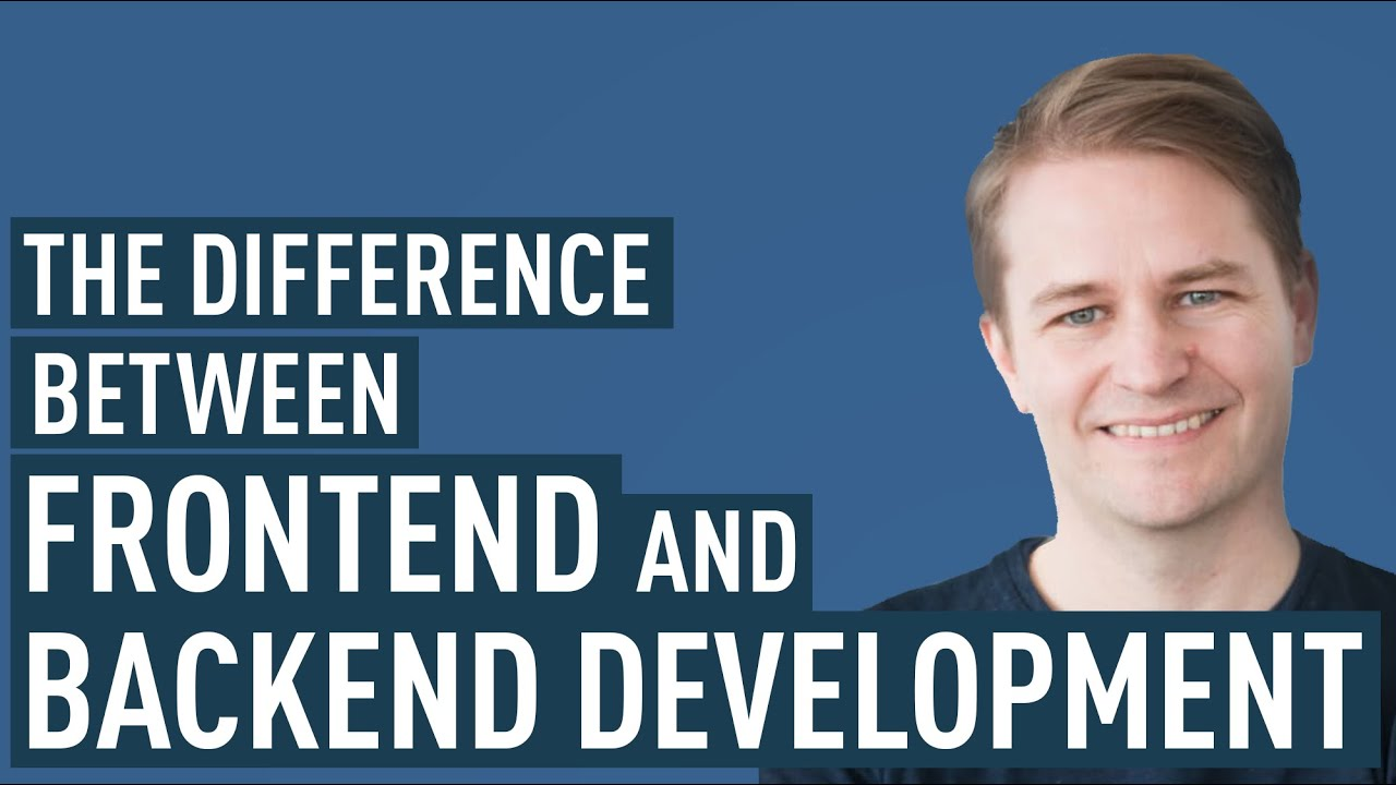 What's The Difference Between Frontend And Backend Web