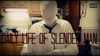 Daily life of Slender Man - Thomas Terry (Original) Short Film