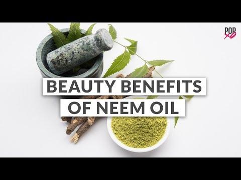 Beauty Benefits Of Neem Oil - POPxo