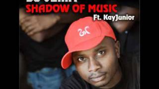 DJ Veany feat KayJunior - Shadow Of Music (Nastee Nev Mix)
