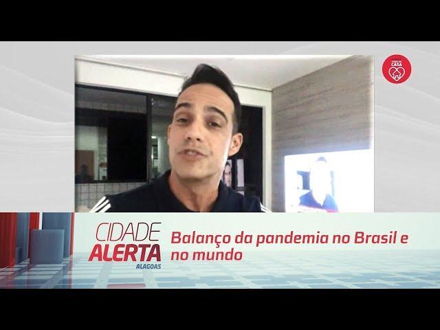 Balanço da pandemia no Brasil e no mundo