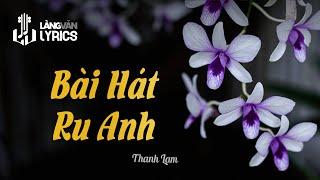 Bài Hát Ru Anh | Thanh Lam | OFFICIAL LÀNG VĂN VIDEO (Karaoke - Học Hát)