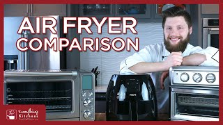 Best Air Fryers - Cuisinart Air Fryer VS Phillips Air Fryer XL VS Breville Smart Oven Air Fryer