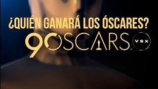 ¿Quién ganará los Óscares 2018?
