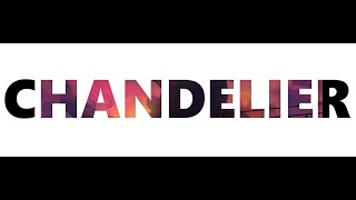 Sia - Chandelier (Lyric)