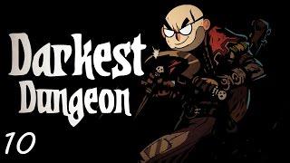 Darkest Dungeon - Northernlion Plays - Episode 10 [Hercules]