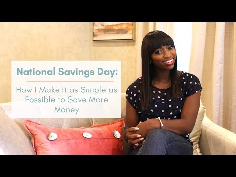 EP 10: National Savings Day | How I Make It as Simple as Possible to Save More Money