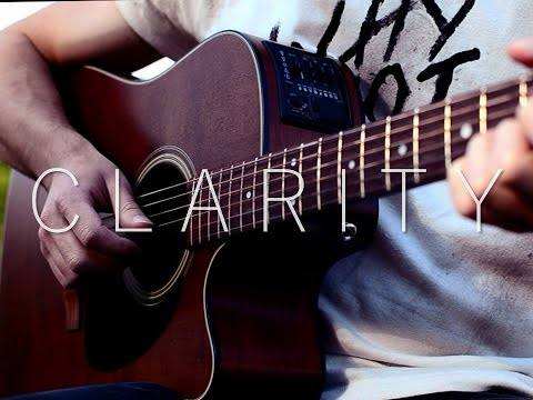 (Zedd ft. Foxes) Clarity - Fingerstyle Guitar Cover