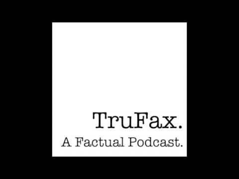 Trufax Podcast - 1. Ghosts