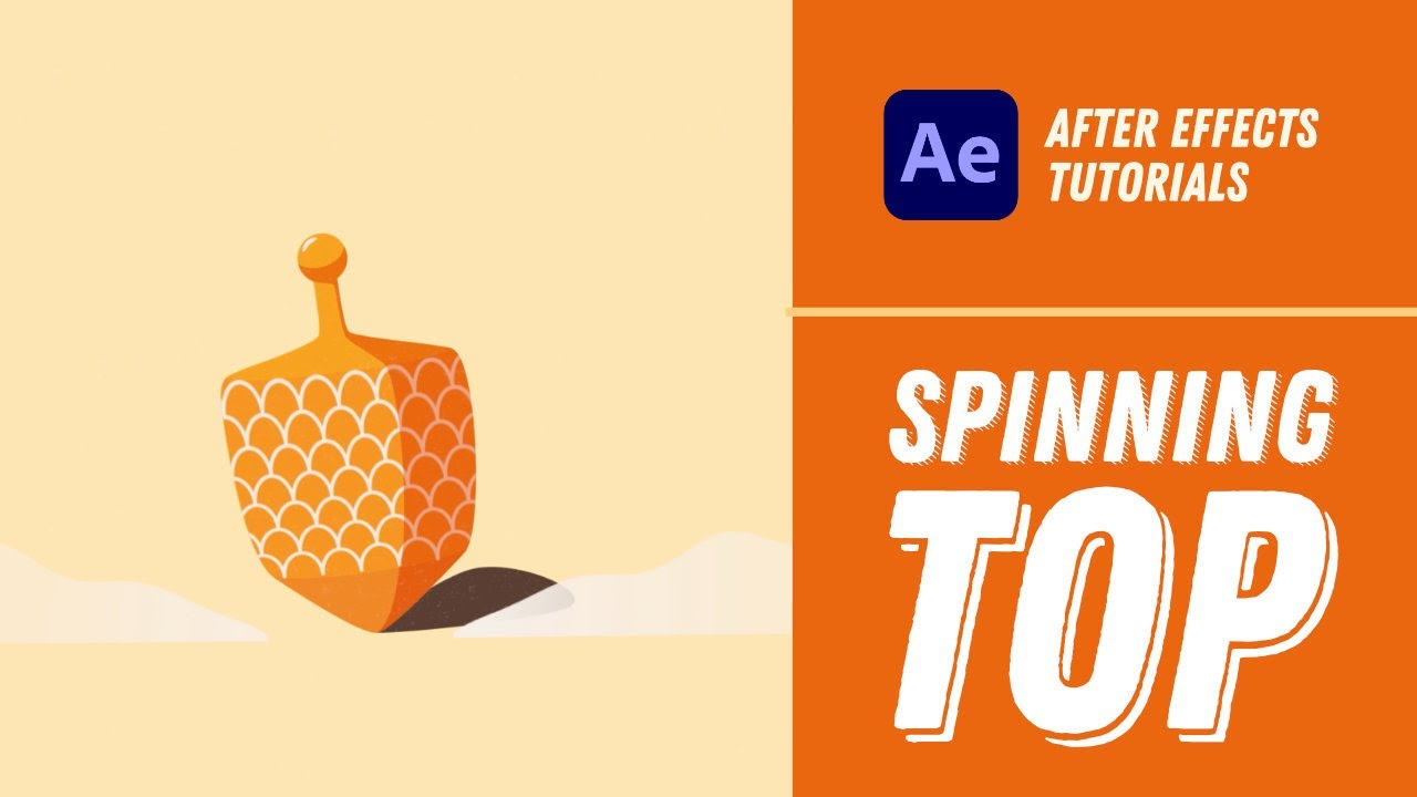 Spinning Top Animation - After Effects Tutorial #18