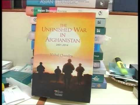 "A book titled ""The unfinished war in Afghanistan 2001-2014"", released in New Delhi"