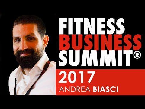 Fitness Business Summit 2017 - ANDREA BIASCI