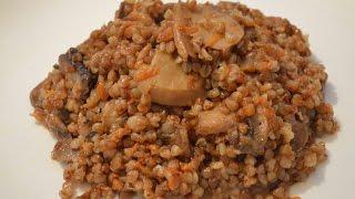 Гречневая каша с грибами./Buckwheat porridge with mushrooms.