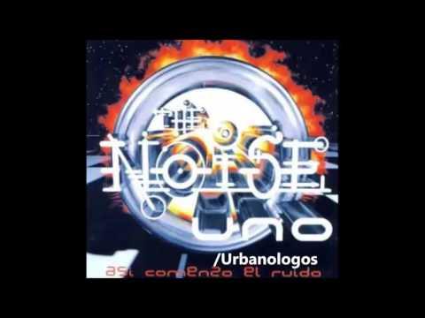 The Noise 1   Asi Comenzo El Ruido (Album Completo)