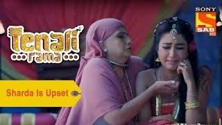 Your Favorite Character | Sharda Is Upset With Tenali's Decisions| Tenali Rama