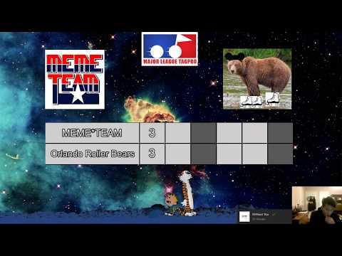 MLTP Week 4: MEME*TEAM vs Orlando Roller Bears