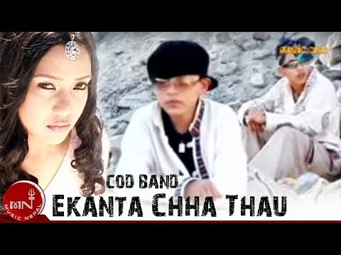 Nepali Pop Song | Ekanta Chha Thau - COD Band