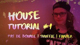 House tutorial #1   Хаус обучалка   House steps   Pas de Bouree   Shuffle   Farmer