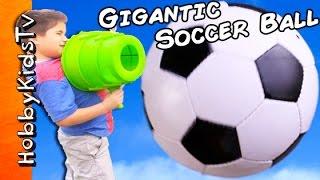 giant soccer ball surprises airzooka air blast sumo n starwars popcorn cookies hobbykidstv