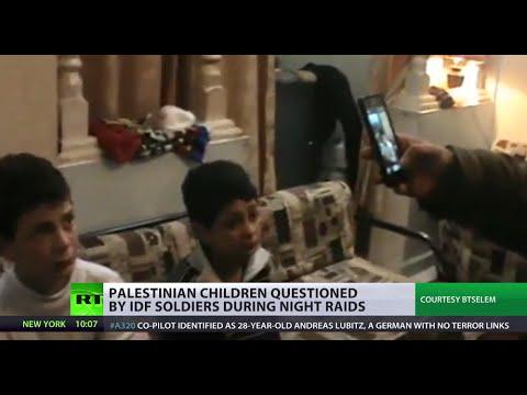 Night raids & interrogations: IDF soldiers giving Palestinian kids constant nightmares