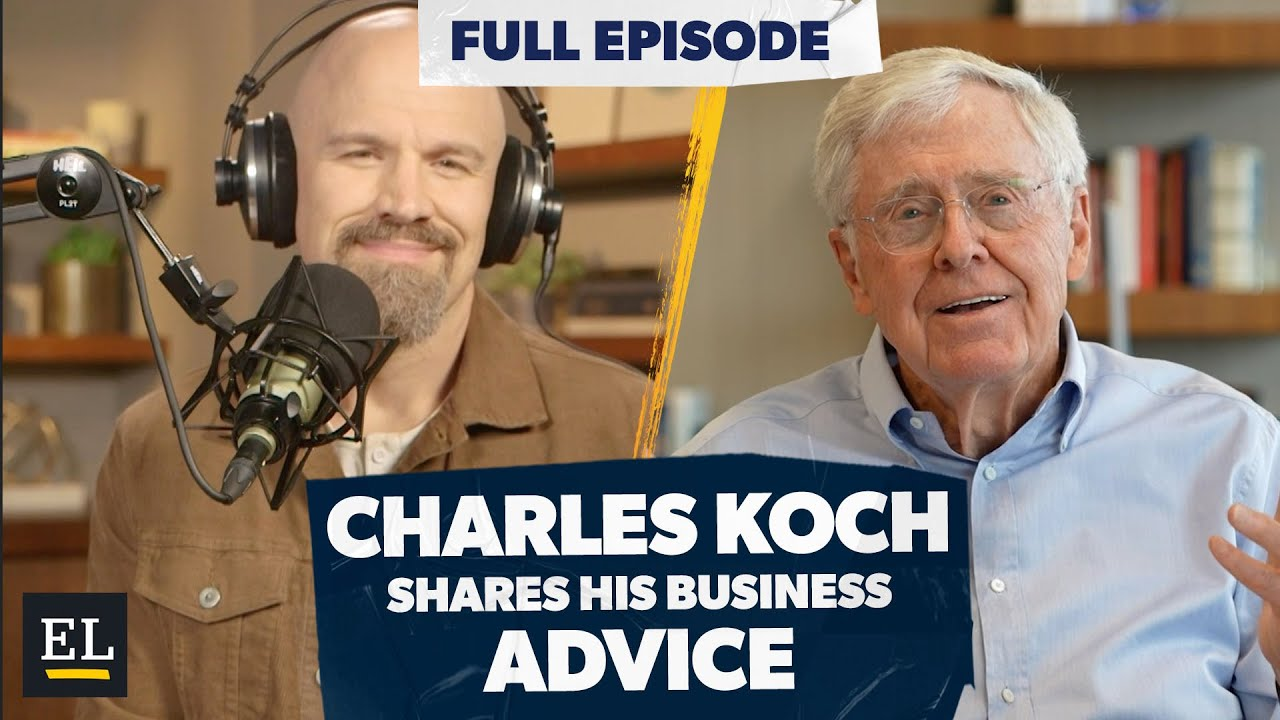 Download Billionaire Charles Koch Shares His Best Business Advice!
