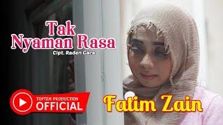 Download Mp3 Fatim Zain - Tak Nyaman Rasa