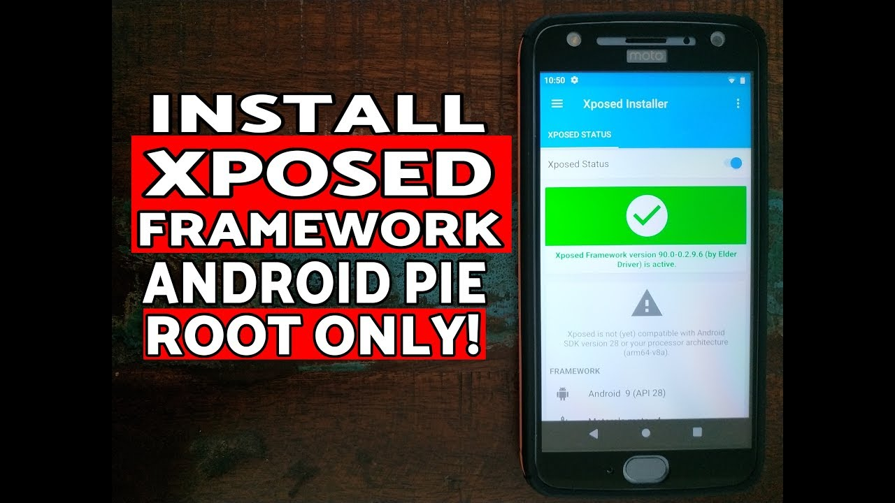 How to Install Xposed Framework on Android Pie