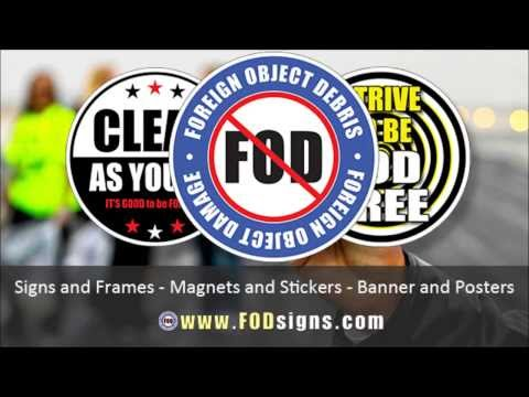 Foreign Object Damage Signs, FOD Awareness and Foreign Object Debris