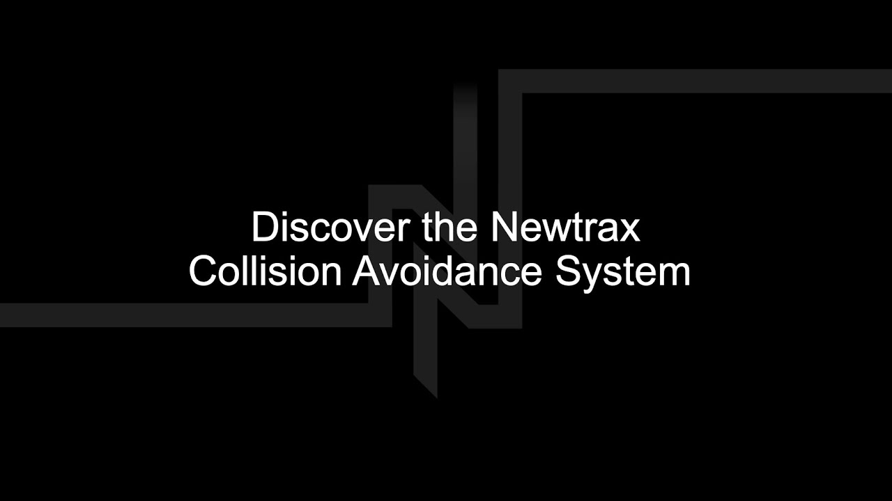 Discover the Newtrax Collision Avoidance System | Newtrax