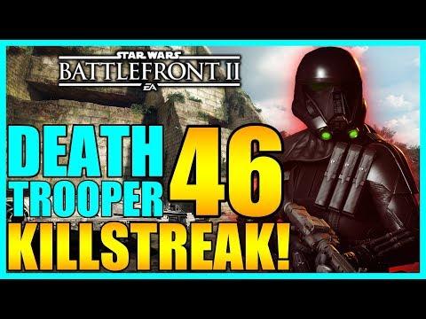 46 Death Trooper Gameplay/Killstreak - Star Wars Battlefront 2