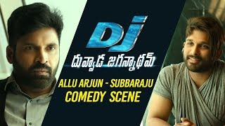DJ Duvvada Jagannadham Scenes - Allu Arjun Comedy With Subbaraju Scene | DJ Comedy Scenes