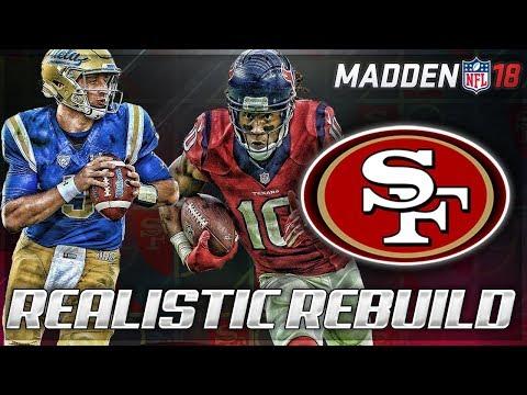 Rebuilding The San Francisco 49ers | Josh Rosen = Next Peyton | Madden 18 Connected Franchise