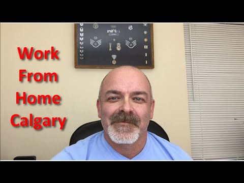 Work From Home Calgary - Get Started Now!