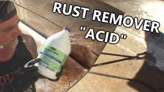 """Muriatic Acid""- Rust Removal, Fast, Easy and Forever!"