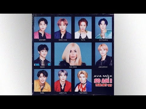 Ava Max & NCT 127 - So Am I (Alternative Version)