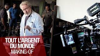 TOUT L'ARGENT DU MONDE - Making-of - VOST