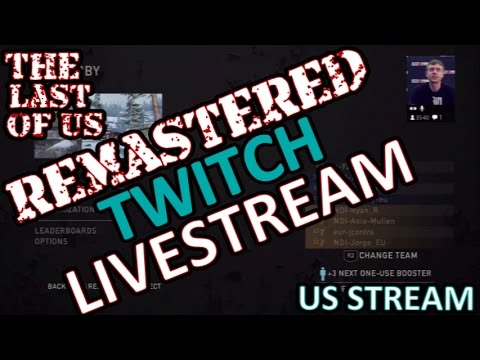 The Last Of Us Remastered US PS Twitchstream New Map Guns - The last of us new maps