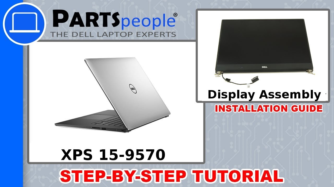 Dell XPS 15-9570 (P56F002) LCD Display Assembly Removal and