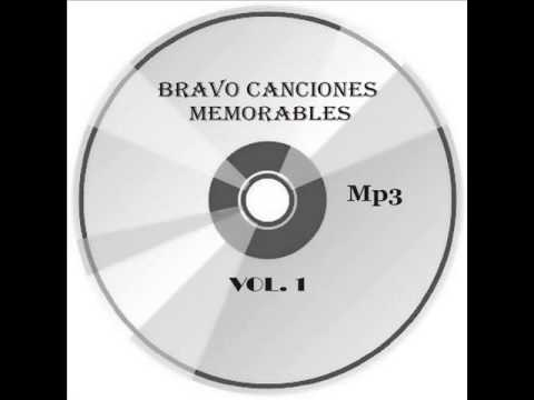 Bravo Canciones Memorables, El Duo Dinamico. amor amargo