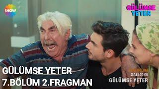 Gülümse Yeter 7.Bölüm 2.Fragman