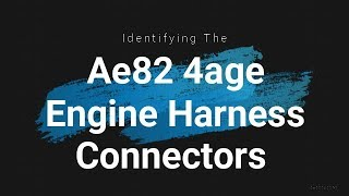Ae82 4age Engine Harness Connectors - Review of the loom and each of the  connectors - YouTube   Ae82 Engine Wiring      YouTube