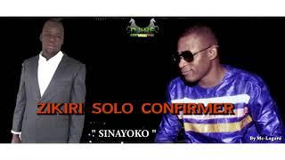 ZIKIRI SOLO SINAYOKO (OFFICIEL SON) 2019