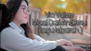 Via Vallen - Maaf Dari Anakmu ( Official Music Video )