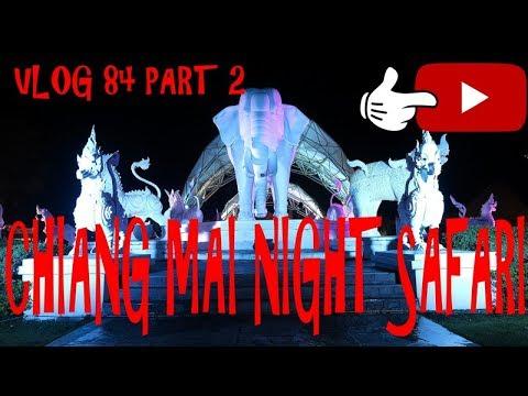 Chiang Mai Night Safari , Chiang Mai Thailand