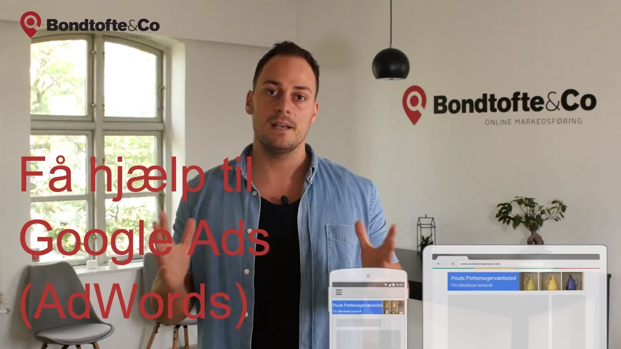 Adwords / Google Ads hos Bondtofte & Co. Introduktion