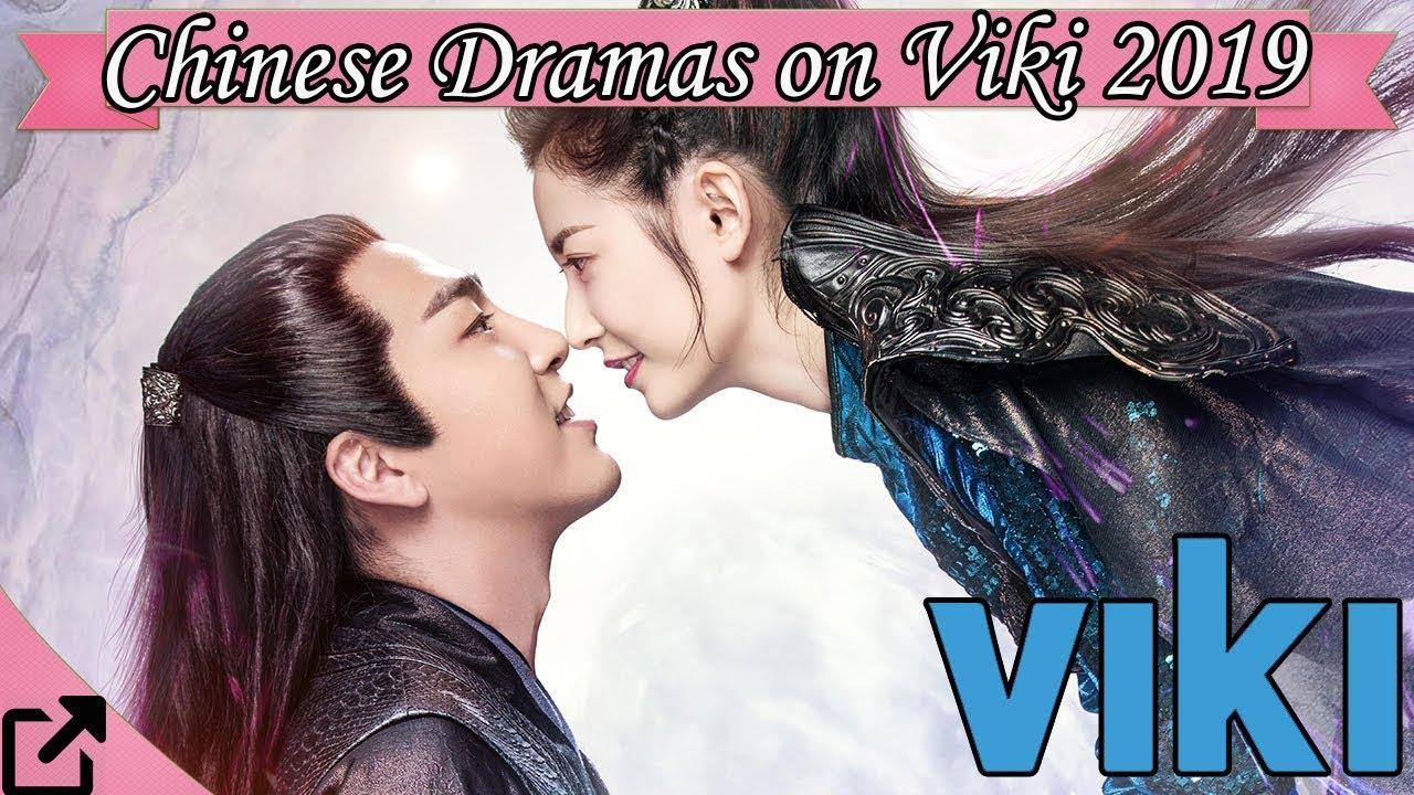 Top 25 Chinese Dramas on Viki 2019