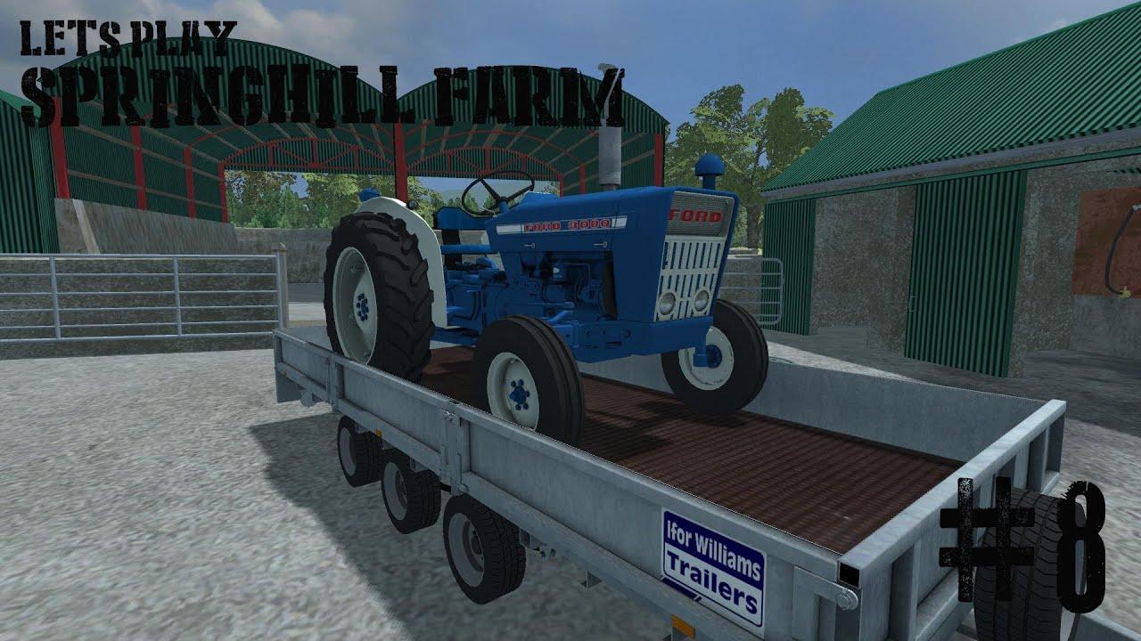 Farming Simulator 2013 Springhill Farm Ep 8 Youtube