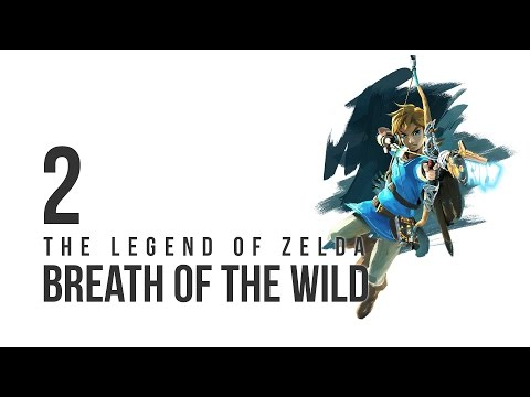 The Legend of Zelda: Breath of the Wild - Let's Play - 2