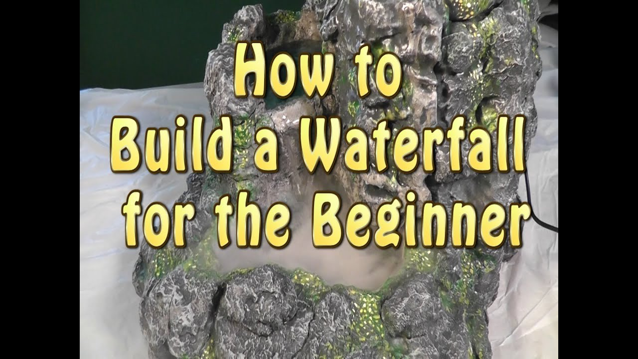 Build a waterfall for the beginner youtube for How to build a small lake