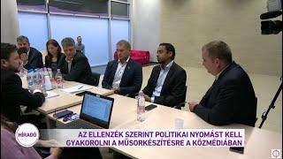 Az ellenzék szerint politikai nyomást kell gyakorolni a műsorkészítésre a közmédiában